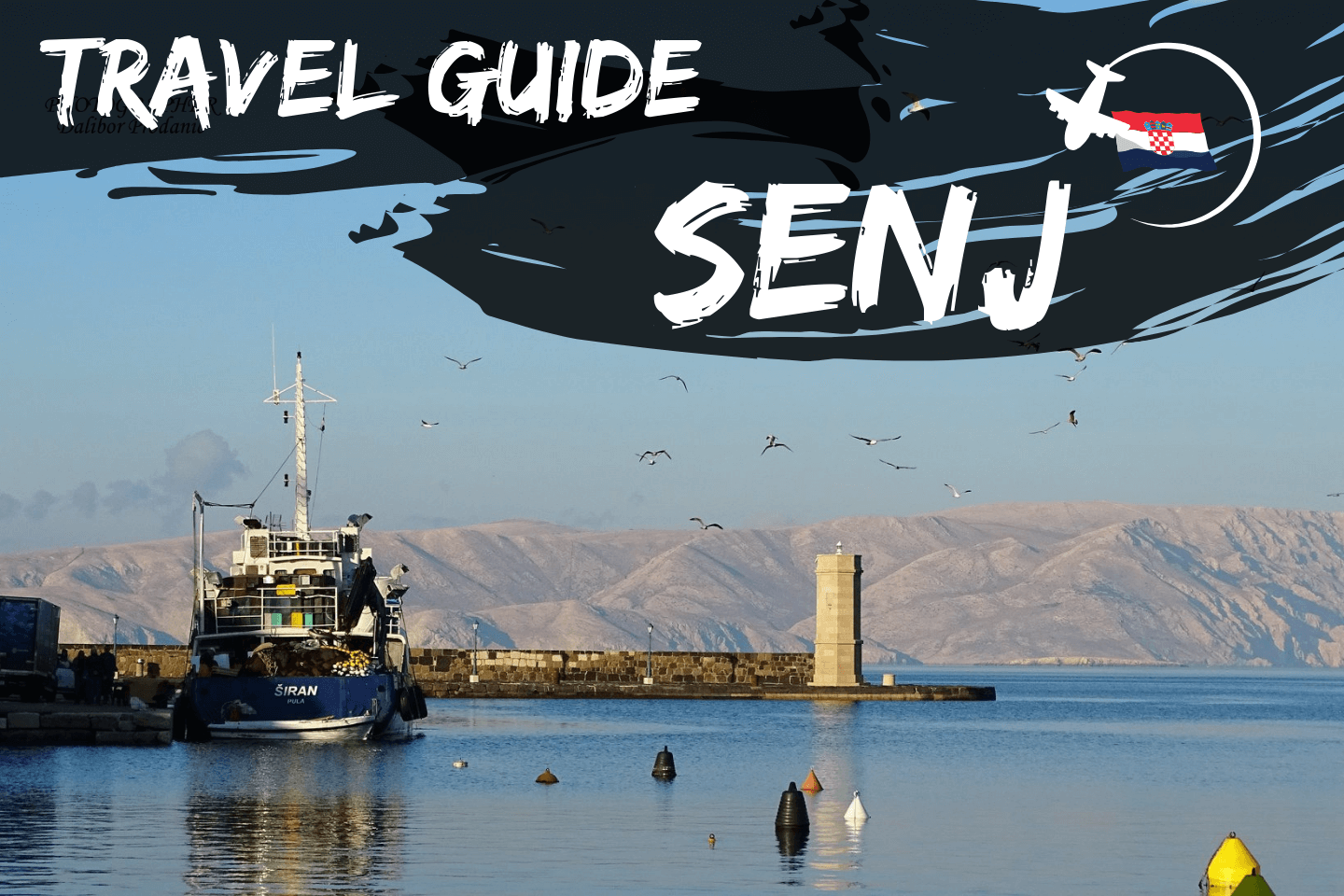Senj City Travel Guide